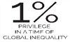 1%: Privilege in a Time of Global Inequality PHOTO...