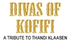 DIVAS OF KOFIFI: A TRIBUTE TO THANDI KLAASEN