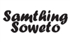 SAMTHING SOWETO - A TRIBUTE