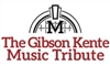 The Gibson Kente Music Tribute