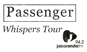 Passenger Live in Johannesburg, Presented by Jacaranda FM