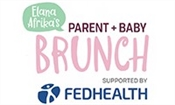 Elana Afrikas Parent and Baby Brunch - Supported by Fedhealth