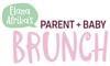 Elana Afrikas Parent and Baby Brunch - Supported b...
