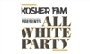 Kosher Fam All White Party                        ...