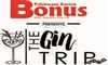 Bonus Review – The Gin Trip