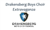 DRAKENSBERG BOYS CHOIR EXTRAVAGANZA
