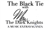 THE BLACK TIE with MO & THE DARK KNIGHTS