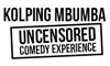 THUGS OF COMEDY: KOLPING MBUMBA EXPERIENCE